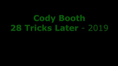 Cody Booth - 28 Tricks Edit - 2019