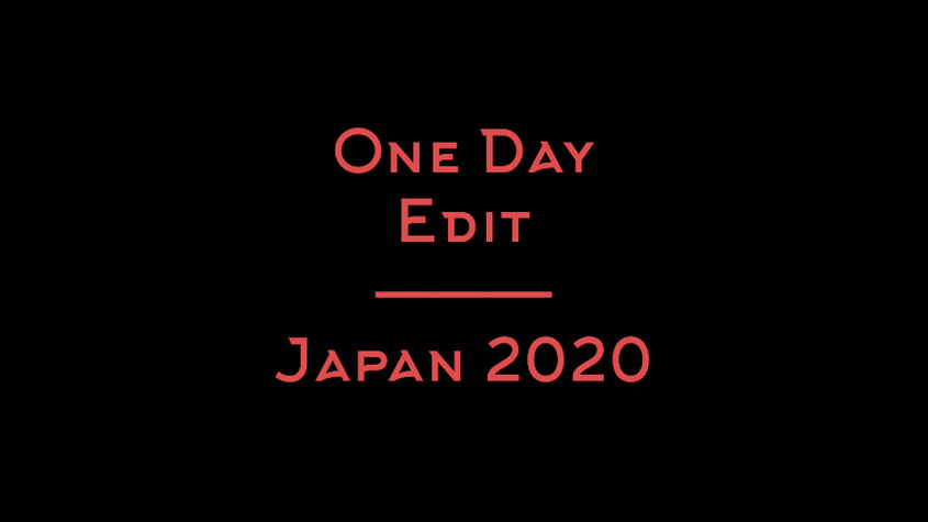 One Day Edit - Japan 2020