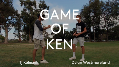 GAME OF KEN - Tj Kolesnik vs Dylan Westmoreland