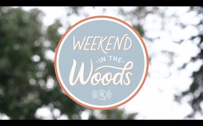 Weekend In The Woods Recap